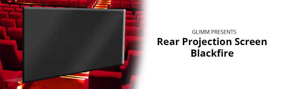 Rear Projection Screen Blackfire