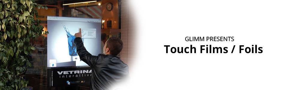 Touch Films / Foils